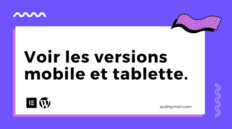 Voir les versions responsives mobile et tablette. wordpress elementor