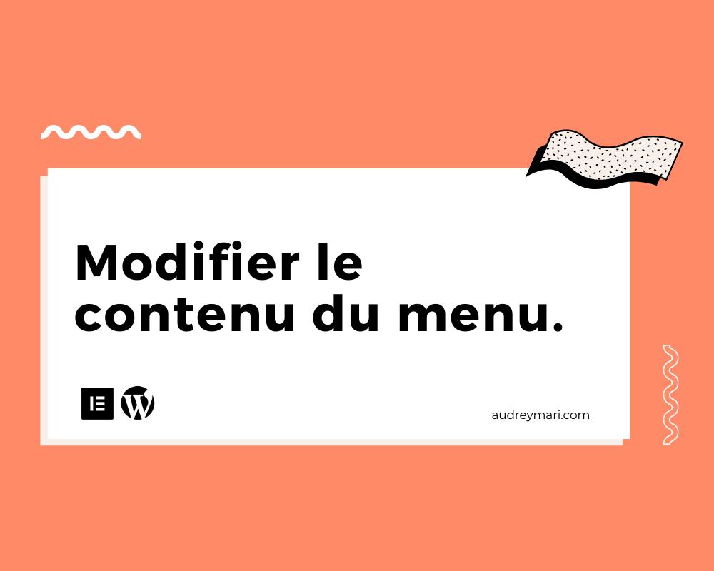 Comment modifier le menu de son site WordPress / Elementor ?